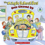 >FREE copy of The Magic School Bus Gets Cleaned Up