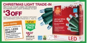 >Recycle Your Old Holiday Lights… and get $3 Off NEW Energy Efficient Lights….