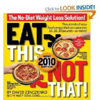 >Eat This Not That! 2010: The No-Diet Weight Loss Solution $9.99…
