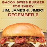 Red Robin: Free Jim Beam Burger if Your name is Jim, James or Jimbo!