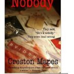 FREE Kindle Book: Nobody by Creston Mapes
