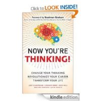 FREE Kindle Book: Now You're Thinking!: Change Your Thinking…Revolutionize Your Career…Transform Your Life
