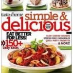 Simple & Delicious Magazine for $6.99 per Year!