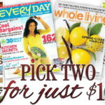Pick Two Magazine Subscriptions for Only $10
