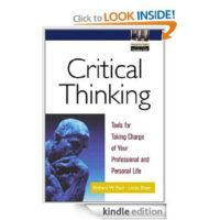 FREE Kindle Book: Critical Thinking: Tools for Taking Charge of Your Professional and Personal Life