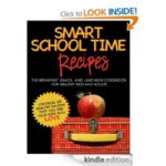 FREE Kindle Book: SMART SCHOOL TIME RECIPES