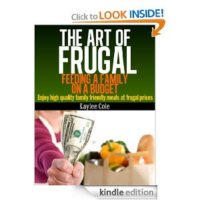 FREE Kindle Book: The Art of Frugal: Feeding a Family on a Budget