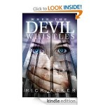 FREE Kindle Book: When The Devil Whistles