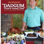 Winner, Winner, WINesday #2: Dadgum That's Good, Too! Book Review & Giveaway!