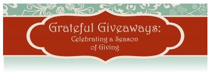 *Reminder! Grateful Giveaways End Monday 12/10/12