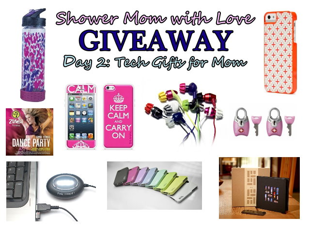 Shower Mom With Love Giveaway Day Two Tech Gifts For