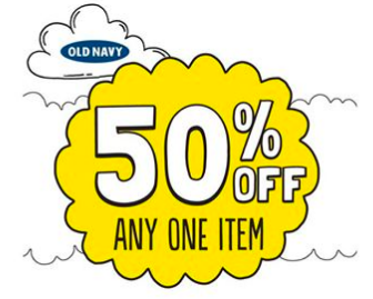 Old Navy Coupon | 50% Off Any One Item TODAY ONLY