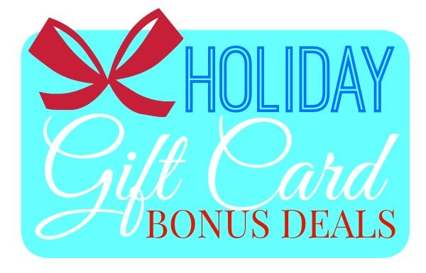 2015 Holiday Gift Card Bonus Deals!