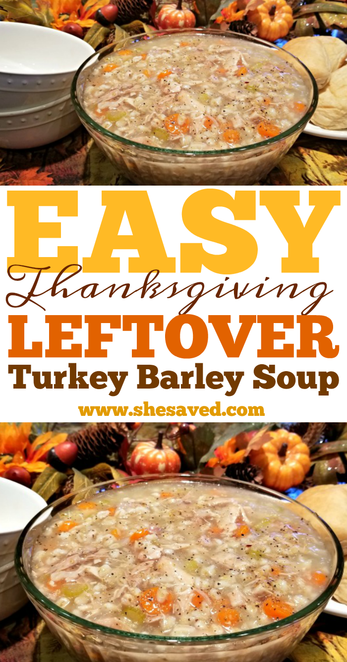 Turkey Barley Soup from leftover Thanksgiving Turkey