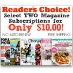 Readers Choice: Two Magazines for $10