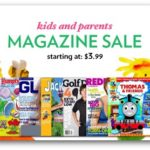 Magazine Sale! Great Titles for Kids and Parents