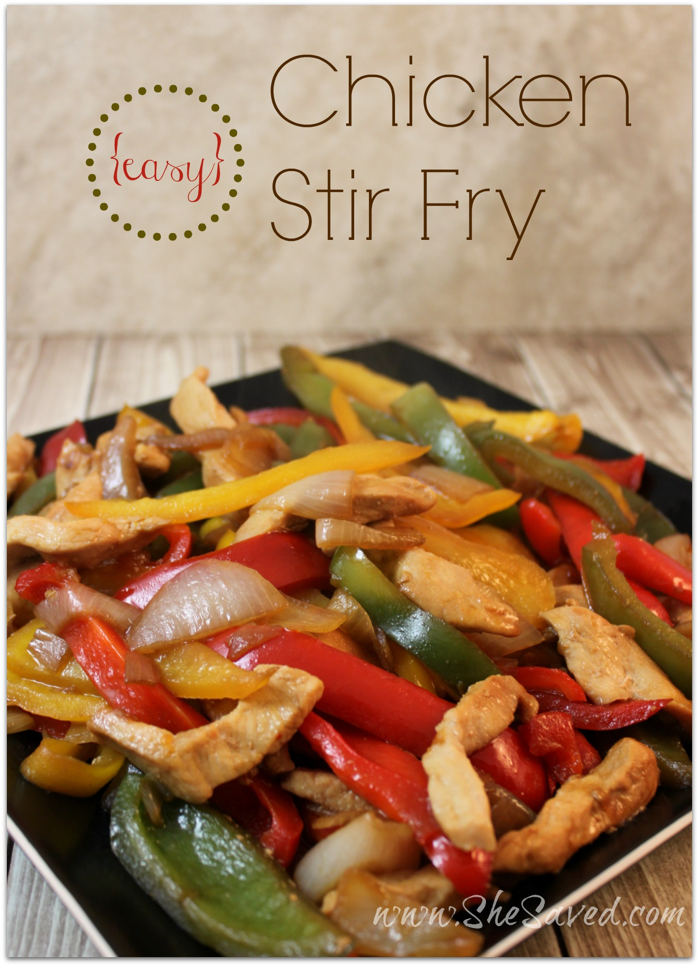 Easy Chicken Stir Fry Recipe Shesaved