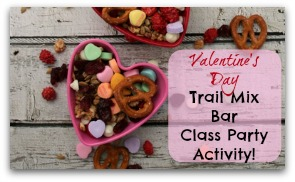 Valentine's Day Trail Mix Bar: Class Party Activity!