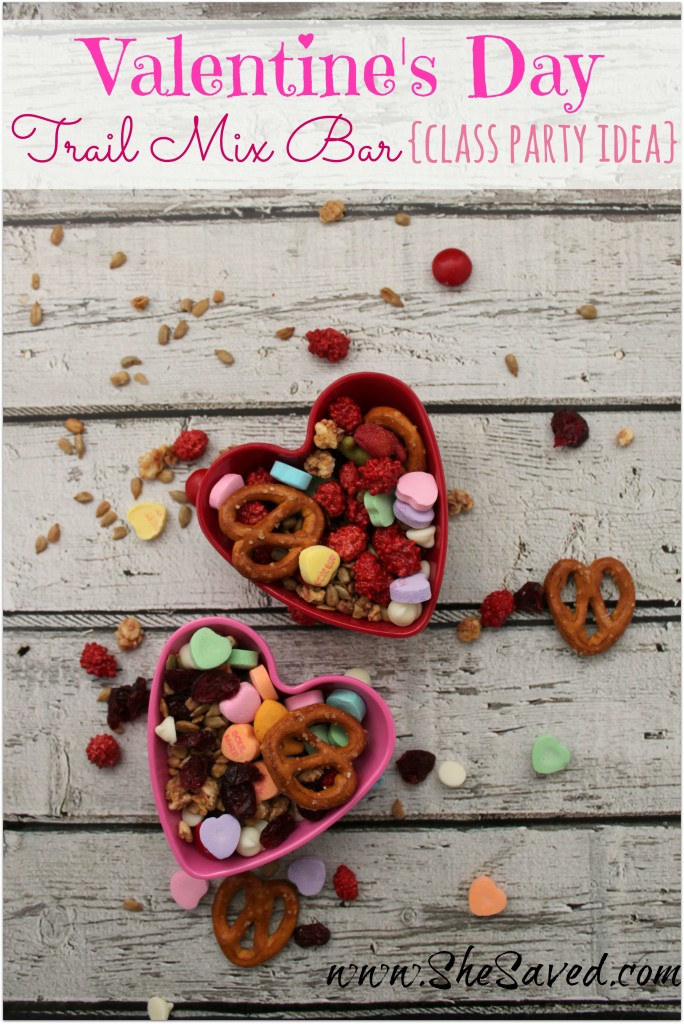 Valentine's Day Trail Mix Bar: Class Party Activity! - SheSaved®
