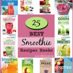 25 Best Smoothie Recipes Books