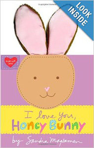 I Love You Honey Bunny Board Book