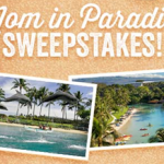 Mom In Paradise Sweepstakes