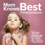 Mom Knows Best Sweepstakes