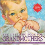 The Little Big Book For Grandmothers For $17.32 Shipped