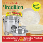 Tuttorosso Celebrate Your Tradition Contest