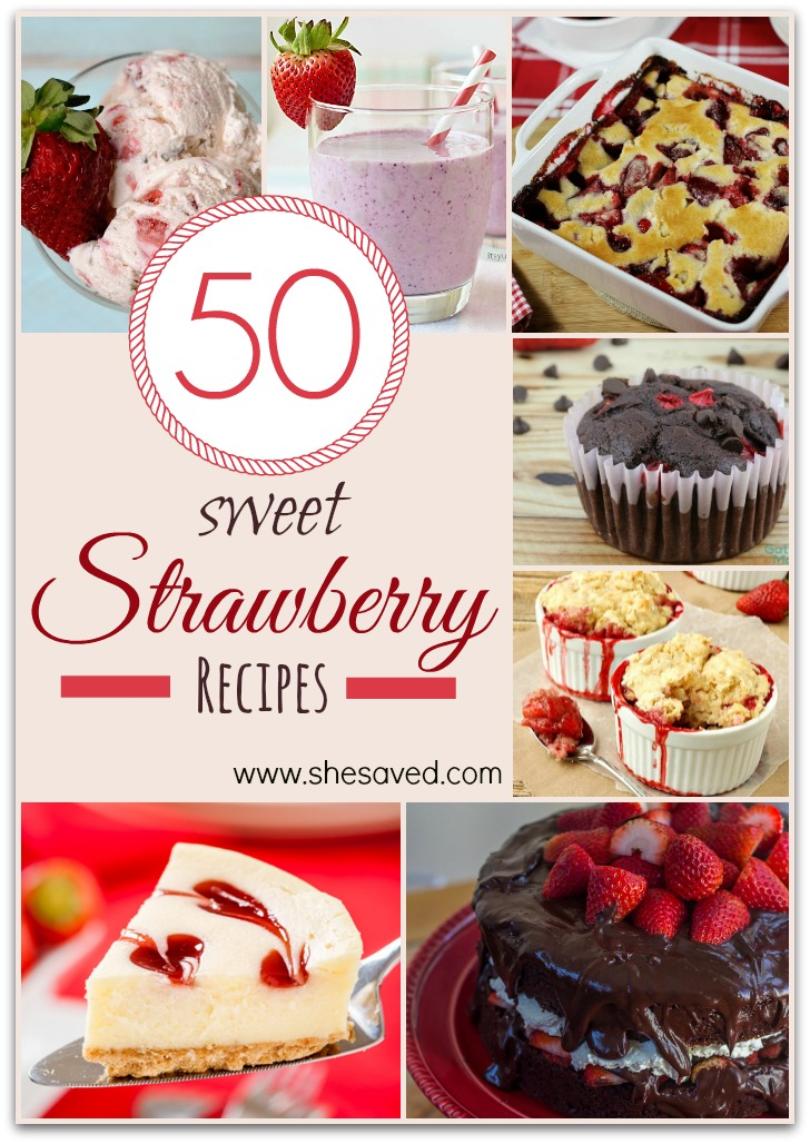 50 Sweet Strawberry Recipes