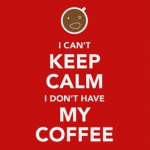 I Don't Have My Coffee T-Shirt