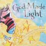 Dayspring God Made Light