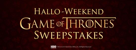Hallo-weekend Game of Thrones Sweepstakes