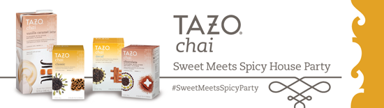 TAZO Chai Sweet Meets Spicy House Party