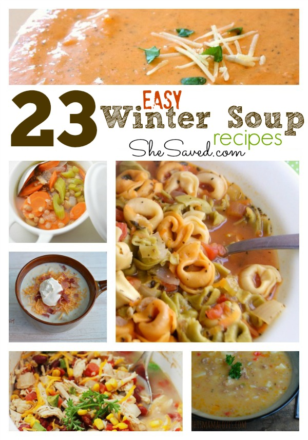 23 easy winter soup recipes round up shesaved