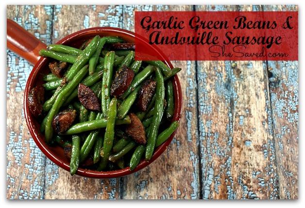Garlic Green Beans & Andouille Sausage Recipe