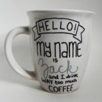 Personalized My Name Is Mug