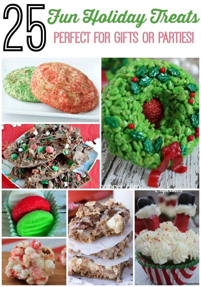 25 Holiday Treats – Perfect for Parties or Gifts!