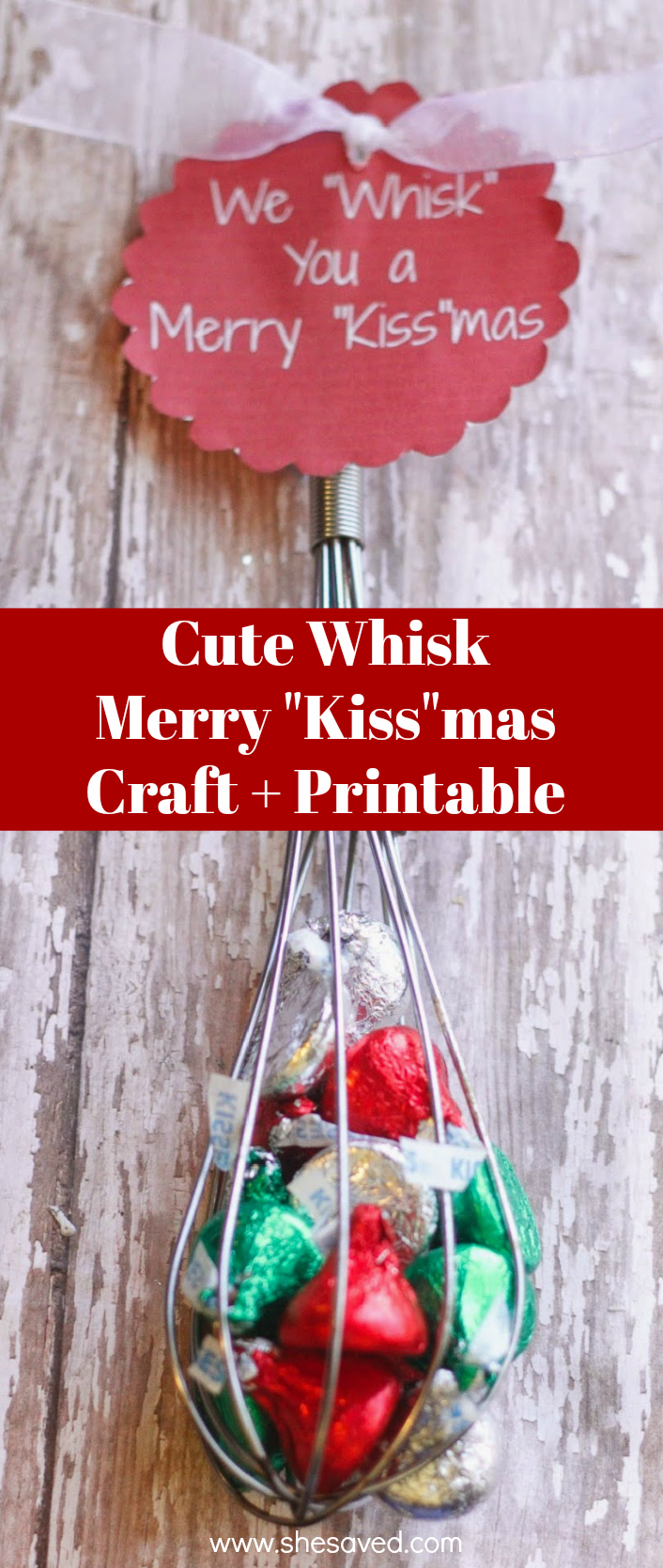 We Whisk You a Merry Kissmas Craft and Printable
