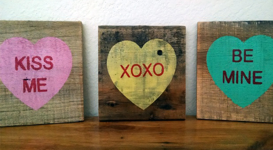 Conversation Heart Pallet Board Signs For $4.75