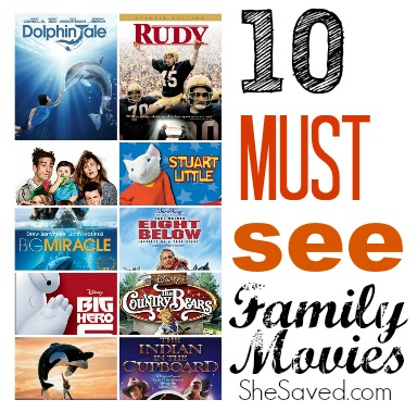 10 Must See Family Movies SheSaved