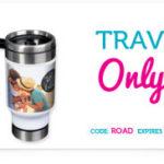 Custom Photo Travel Mug For $2.99