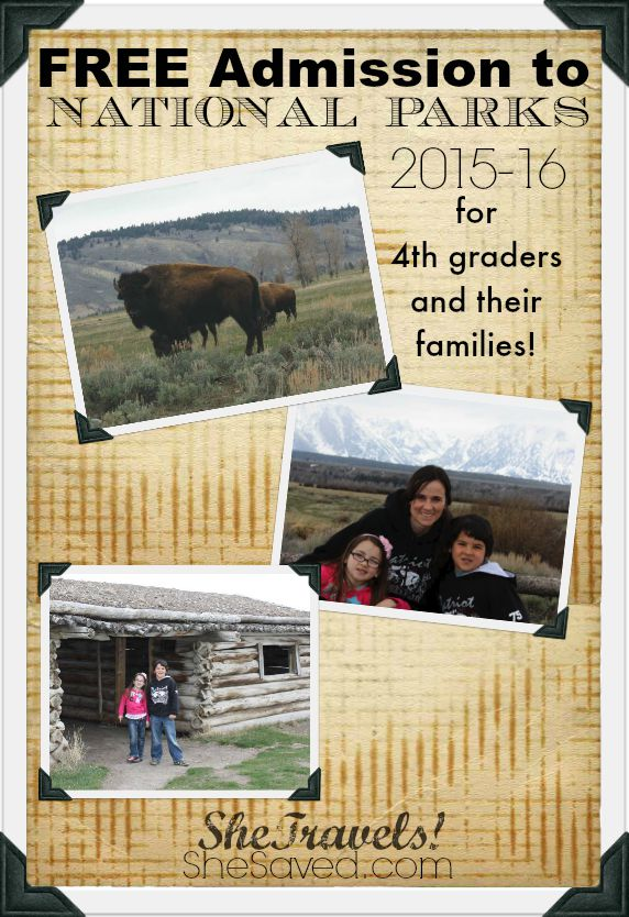 Pin this to remind yourself that in 2015-16 all families traveling with 4th graders will get FREE admission into US National Parks!
