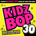 Kidz Bop 30 CD Available NOW!