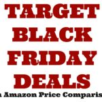 Target Black Friday Deals (with Amazon price comparisons!)