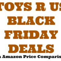 Toys R Us Black Friday Deals (with Amazon price comparisons!)