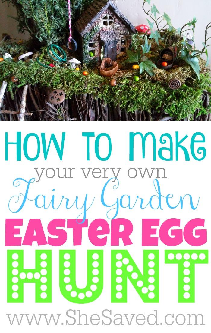 Fairy Garden Easter Egg Hunt - SheSaved®