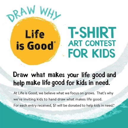 Make sure to have your kiddos enter this Life Is Good Art Contest, so fun and they can win great prizes!