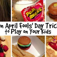 Don't forget to PRANK THE KIDS: April Fools' Day Prank Ideas