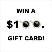 Coffee Lovers! Enter to Win a $100 Gift Card!